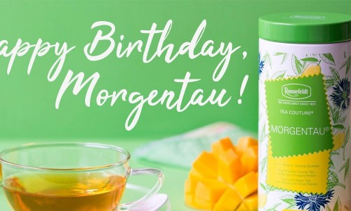 Anniversary of a Ronnefeldt Classic:  Our Morgentau® (Morning Dew) turns 30!